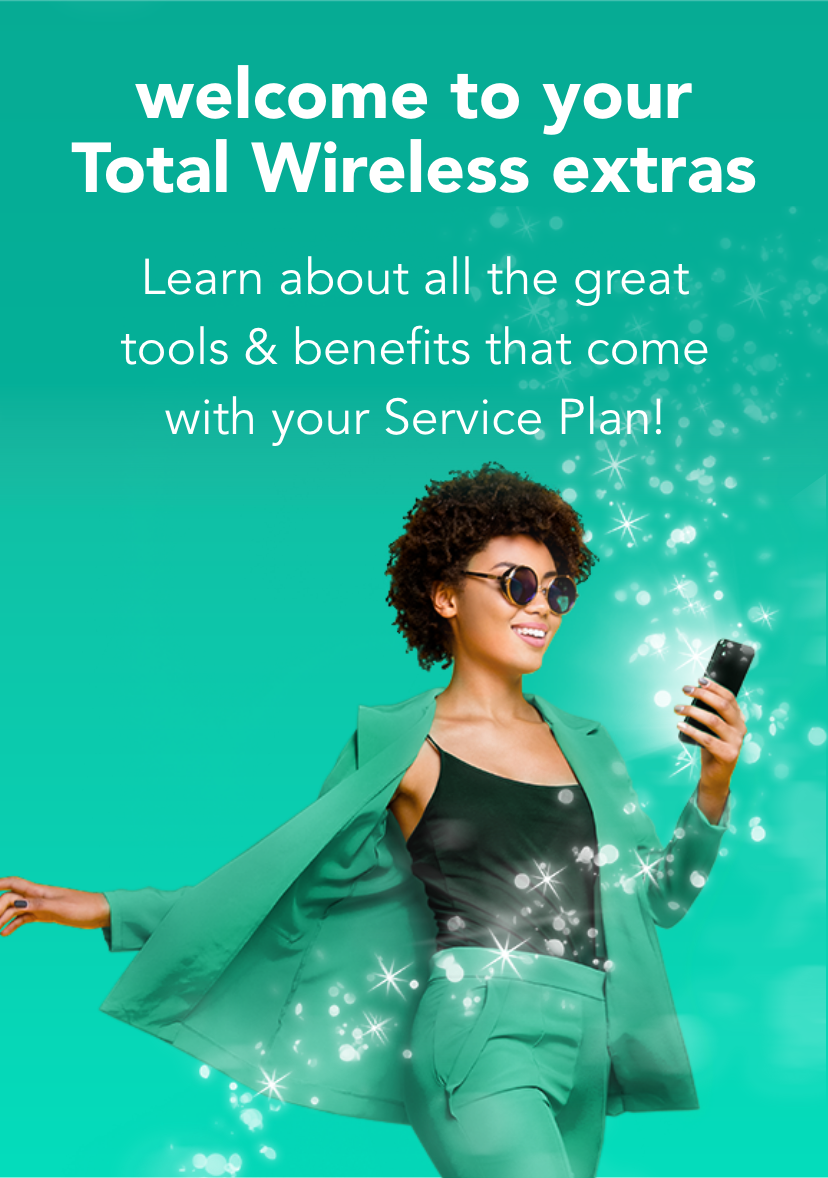 welcome to your Total Wireless extras